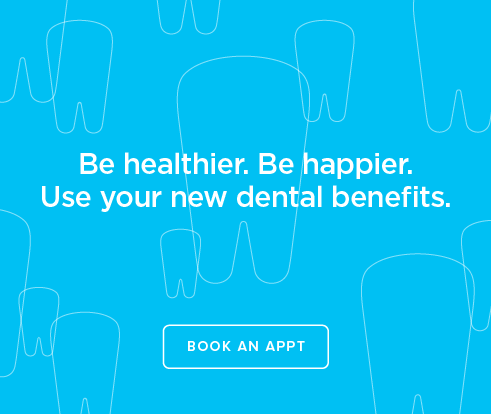 Be Heathier, Be Happier. Use your new dental benefits. - Rainsprings Dental Group and Orthodontics